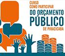Cidadão poderá aprender como participar do Orçamento Público