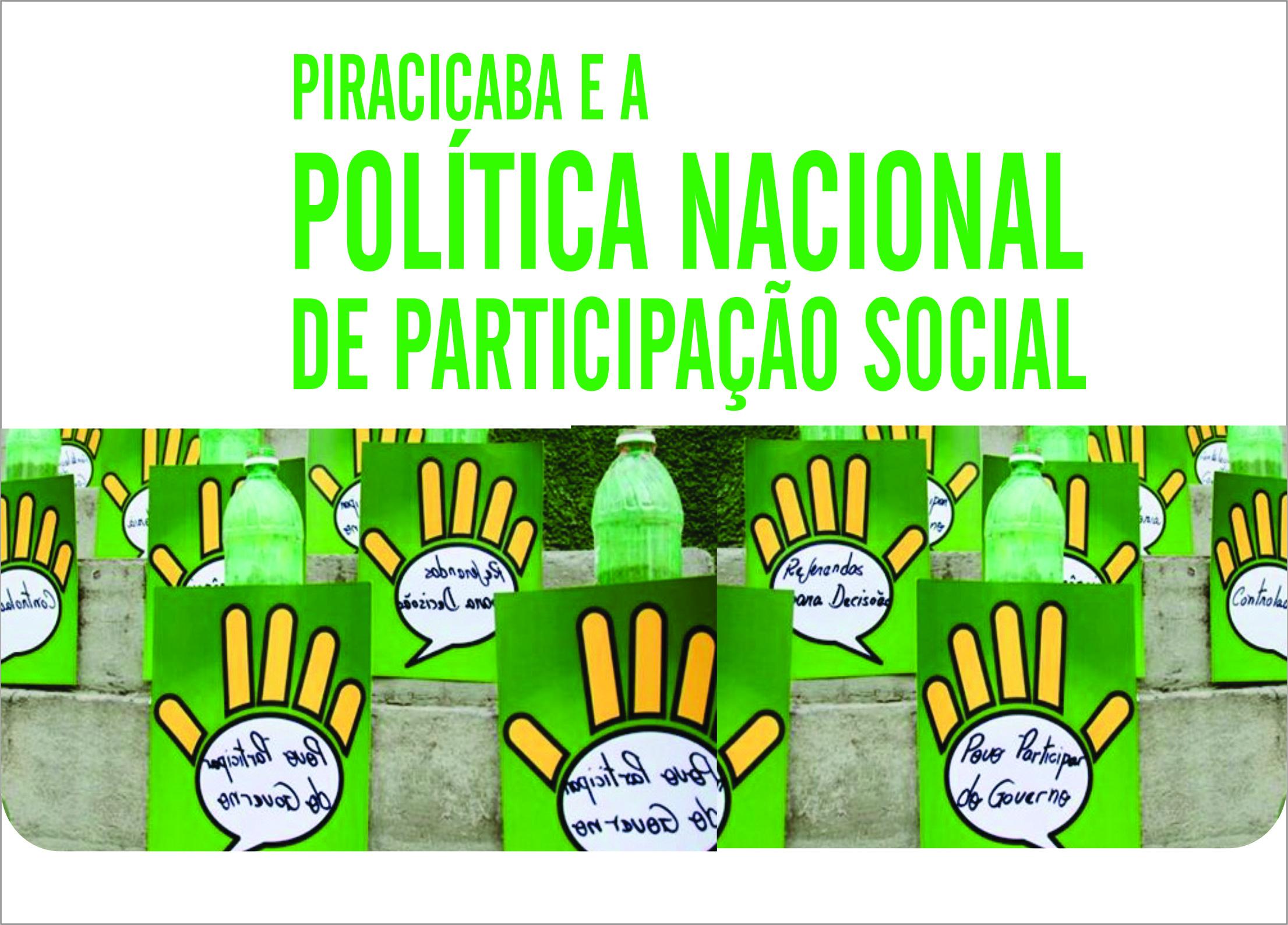 Observatório promove o debate: Piracicaba e a Política Nacional de Participação Social